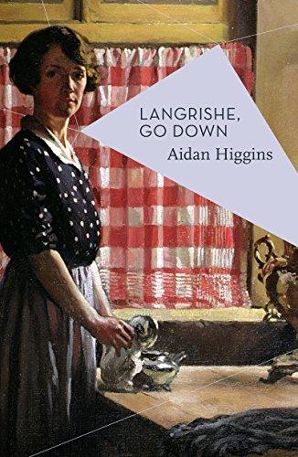 Langrishe Go Down By Aidan Higgins