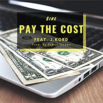 Pay The Cost