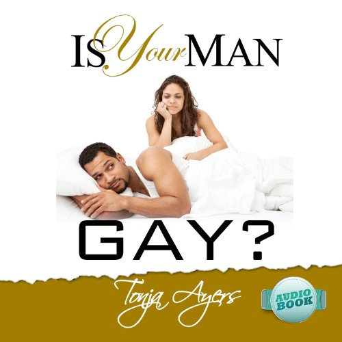 Is Your Man Gay? audiobook cover art