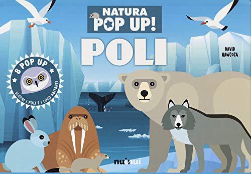 Poli. Natura pop-up! Ediz. a colori