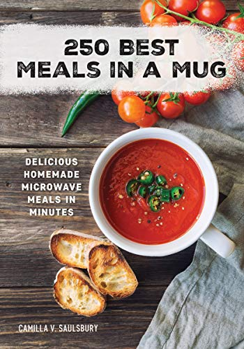 Best ceramic travel mug - 250 Best Meals in a Mug: Delicious Homemade Microwave Meals in Minutes