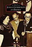 Jewish Community of Dayton (Images of America) (English Edition)