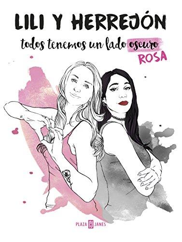 Todos tenemos un lado (oscuro) rosa eBook: Herrejón, María, Lili ...
