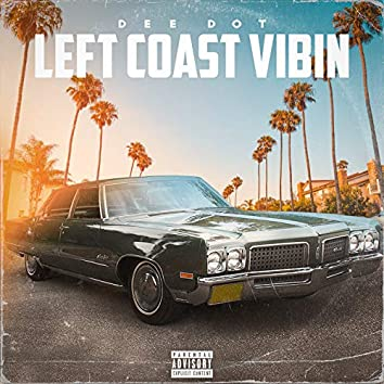 Left Coast Vibin