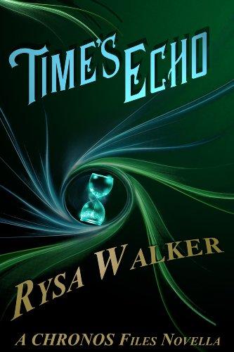 Time's Echo (A Timebound Companion Novella): CHRONOS Files 1.5 (The Chronos Files) (English Edition)