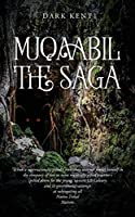 Muqaabil The Saga: When a supernaturally gifted Chiricahua warrior finds himself in the company of two or more supernaturally gifted warriors spells doom for the Young, Upstart US Calvary, and its Government's attempt at subjugating all Native Tribal Nati