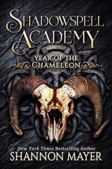 Shadowspell Academy: Year of the Chameleon by [Shannon Mayer]