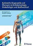 Rationelle Diagnostik und Therapie in Endokrinologie, Diabetologie und Stoffwech