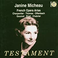 Janine Micheau Sings French Opera Arias by Janine Micheau