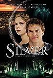 Silver, Tome 02 - Silver livre deuxième