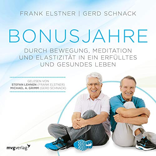 Bonusjahre     Durch Bewegung, Meditation und Elastizität in ein erfülltes und gesundes Leben              By:                                                                                                                                 Frank Elstner,                                                                                        Gerd Schnack                               Narrated by:                                                                                                                                 Michael A. Grimm,                                                                                        Stefan Lehnen                      Length: 5 hrs and 16 mins     Not rated yet     Overall 0.0