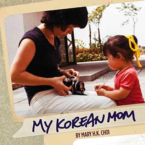 My Korean Mom audiobook cover art