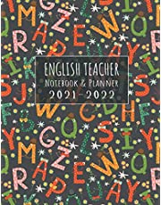 English Teacher Notebook & Planner 2021-2022: Lesson Plan Book for Teachers to Planning Organizing Recording Unit Homework Attendance Student ... Cover (Teacher Planner 2021 by Kelly Ayers)