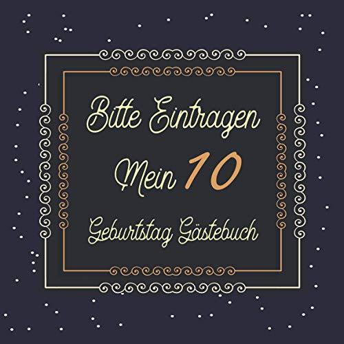Bitte Eintragen Mein 10 Geburtstag Gästebuch: Gästebuch zum 10.Geburtstag für Jungen oder...