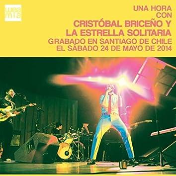 Una Hora Con Cristóbal Briceño y La Estrella Solitaria