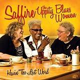 Havin' the Last Word by Saffire-The Uppity Blues Women (2009-01-27)