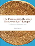 """The Phaistós disc, the oldest literary work of """"Europe"""": a research focused on finding place names"""