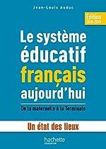 Le système éducatif français aujourd'hui de Jean-Louis Auduc