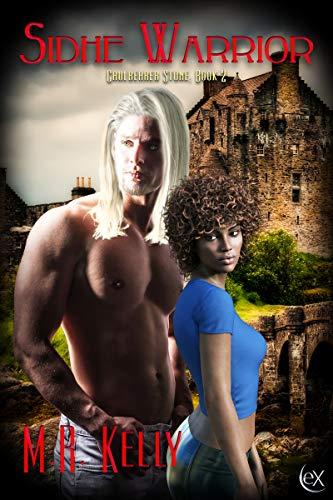Book: Sidhe Warrior (Cauldbearer Stone Book 2) by Melinda Kelly