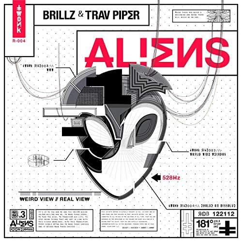 Brillz & Trav Piper