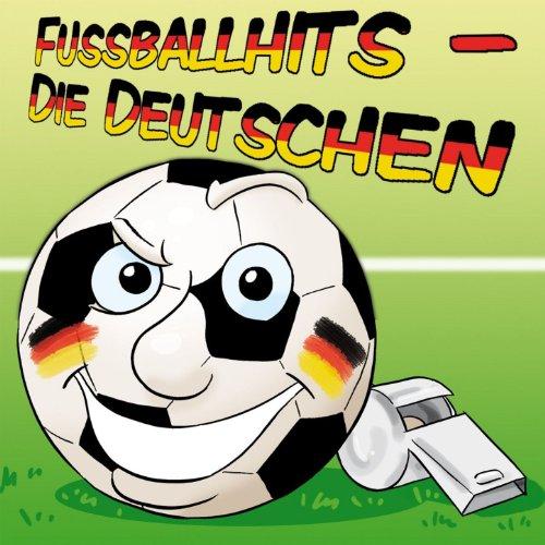Fussballhits - Die Deutschen