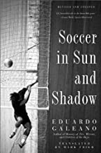 Soccer in Sun and Shadow by Galeano, Eduardo (2013) Paperback