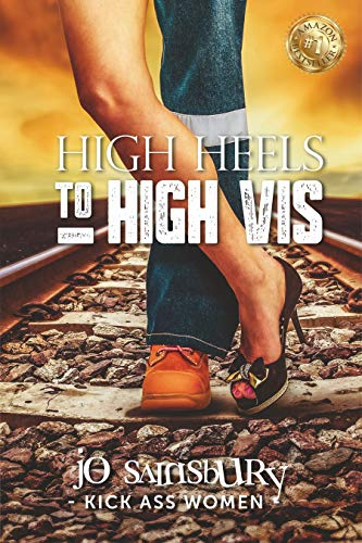 High Heels to High Vis (Career Opportunities) (English Edition)