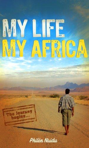 Book: My Life My Africa by Philén Naidu