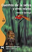 Cuentos de la selva y otros relatos