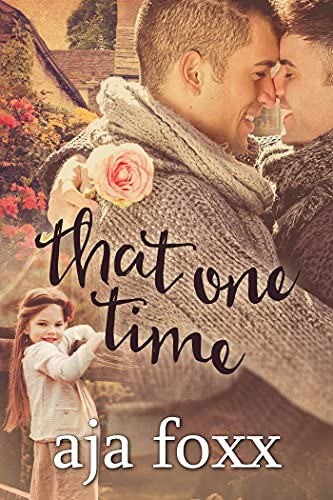 That One Time (The Galeazzi Trilogy Book 1) (English Edition)