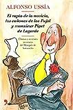 El rapto de la novicia, los cañones de los Pujol y monsieur Pipet de Lagarde: Ilustraciones de Barca (MR Novela Histórica)