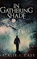 In Gathering Shade