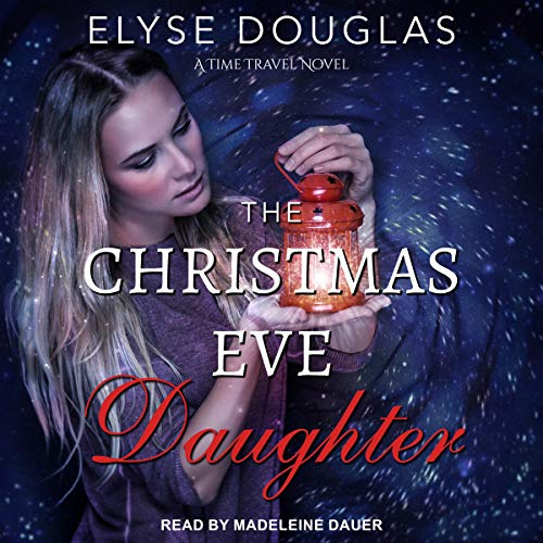 The Christmas Eve Daughter audiobook cover art