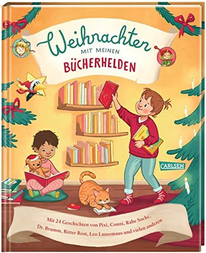 Weihnachten mit meinen Bücherhelden: Mit 24 Geschichten von Pixi, Conni, Rabe Socke, Dr. Brumm, Leo Lausemaus und vielen anderen