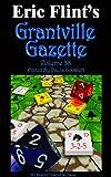 Grantville Gazette Volume 38