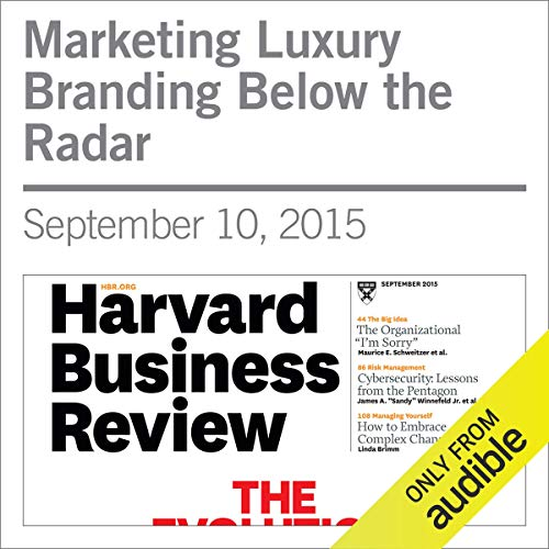 Marketing Luxury Branding Below the Radar audiobook cover art