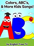 Colors, ABC s  & More Kids Songs! by English Tree TV