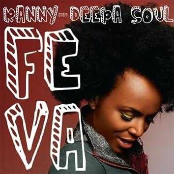 Feva (feat. Deepa Soul)