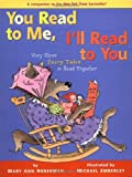 (3) VERY SHORT FAIRY TALES TO READ TOGETHER (You Read to Me, I'll Read to You)