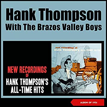 New Recordings of Hank Thompson's All-Time Hits (Album of 1956)