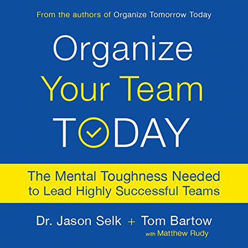 Organize Your Team Today cover art