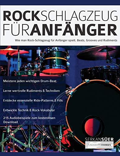 Rock-Schlagzeug für Anfänger: Wie man Rock-Schlagzeug für Anfänger spielt. Beats, Grooves und Rudiments