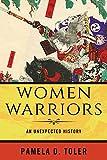 ISBN zu Women Warriors: An Unexpected History