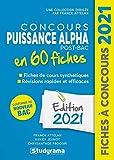 Concours Puissance Alpha Post-Bac 60 fiches - Méthodes, savoir-faire et astuces