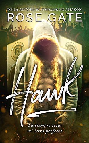 Hawk: Tú siempre serás mi letra perfecta