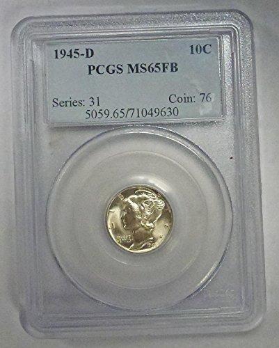 1945 D Mercury Dime MS65FB PCGS