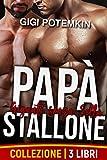 Papà Stallone: Giganti senza Sella (Collezione di 3 Libri) (Il sottomesso, lo stallone da riproduzione e il loro padrone Vol. 5)