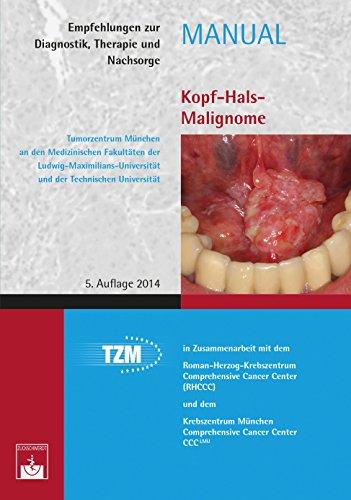 Kopf-Hals-Malignome: Empfehlungen zur Diagnostik, Therapie und Nachsorge (Manuale Tumorzentrum München)