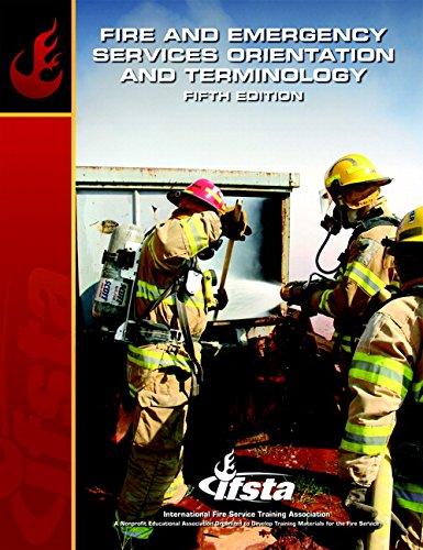 Fire & Emergency Services Orientation & Terminology (5th Edition) (Principles of Emergency Services)