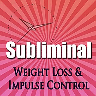 Subliminal Weight Loss & Impulse Control cover art